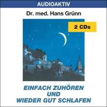 Hans Grünn: Einfach zuhören und wieder gut schlafen. 2 CDs, CD