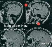 Peter Kurzeck: Mein wildes Herz, 2 CDs