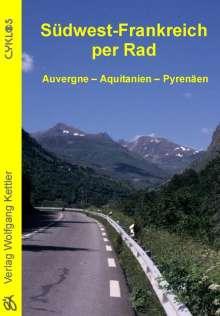 Stefan Pfeiffer: Südwest-Frankreich per Rad, Buch