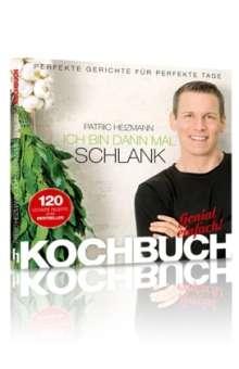 Patric Heizmann: Ich bin dann mal schlank - Das Koch- und Rezeptbuch, Buch