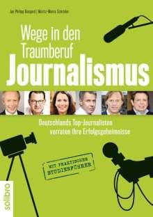 Wege in den Traumberuf Journalismus, Buch