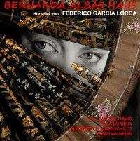 Federico García Lorca: Bernarda Albas Haus, 2 CDs