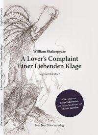 William Shakespeare: A Lover's Complaint/Einer Liebenden Klage, Buch