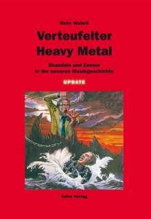 Reto Wehrli: Verteufelter Heavy Metal, Buch