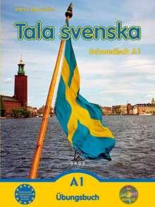 Erbrou Olga Guttke: Tala svenska – Schwedisch A1. Übungsbuch mit CD, CD