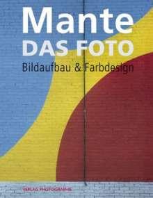 Harald Mante: Das Foto, Buch