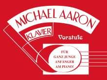 Michael Aaron: Michael Aaron Klavierschule - Vorstufe, Buch