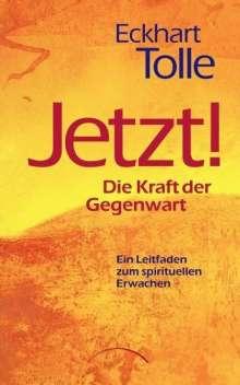 Eckhart Tolle: Jetzt! Die Kraft der Gegenwart, Buch