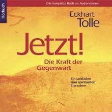 Eckhart Tolle: Jetzt! Die Kraft der Gegenwart. 8 CDs, CD