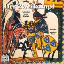 Kleist,Heinrich von:Der Zweikampf, CD