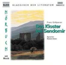 Grillparzer,Franz:Das Kloster bei Sendomir, CD