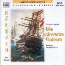 Raabe,Wilhelm:Die schwarze Galeere, CD