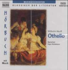 Hauff,Wilhelm:Othello, CD