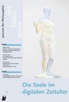 Sybille Krämer: Der Blaue Reiter. Journal für Philosophie. Die Seele im digitalen Zeitalter, Buch