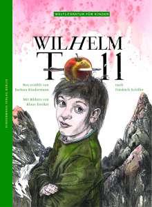 Barbara Kindermann: Wilhelm Tell, Buch