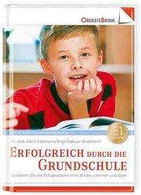 Katrin Edelmann: Erfolgreich durch die Grundschule, Buch