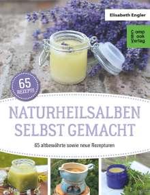 Elisabeth Engler: Naturheilsalben selbstgemacht, Buch