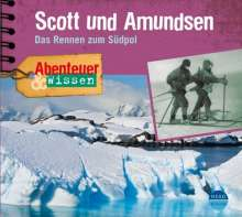 Maja Nielsen: Abenteuer & Wissen. Scott und Amundsen, CD