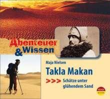 Maja Nielsen: Abenteuer & Wissen. Takla Makan, CD