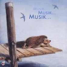 Edition Seeigel - Musik...Musik...Musik, CD