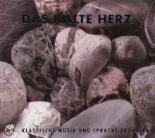 Edition Seeigel - Das Kalte Herz, 2 CDs