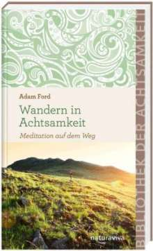 Adam Ford: Wandern in Achtsamkeit, Buch