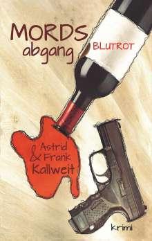 Astrid Kallweit: MordsAbgang Blutrot, Buch