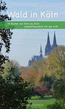 Franz Josef E. Becker: Wald in Köln, Buch
