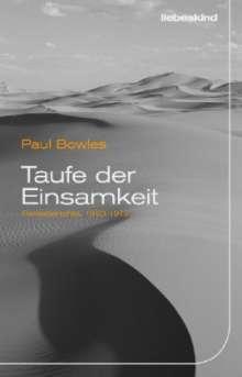 Paul Bowles: Taufe der Einsamkeit, Buch