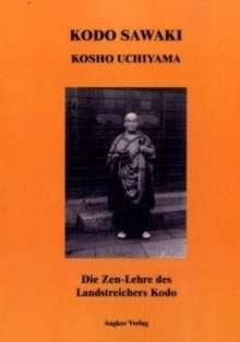 Kôdô Sawaki: Die Zen-Lehre des Landstreichers Kodo, Buch