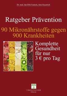 Jan-Dirk Fauteck: 90 Mikronährstoffe gegen 900 Krankheiten, Buch