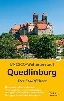 Wolfgang Hoffmann: Quedlinburg - Der Stadtführer, Buch