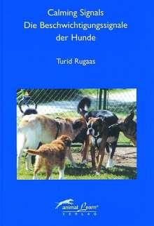 Turid Rugaas: Calming Signals - Die Beschwichtigungssignale der Hunde, Buch