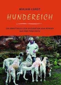 Mirjam Cordt: Hundereich, Buch