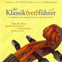 Gerhard K.Englert (Hrsg.):Der Klassik(ver)führer Band 1, CD
