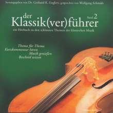 Gerhard K.Englert (Hrsg.):Der Klassik(ver)führer Band 2, CD