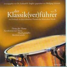 Gerhard K.Englert (Hrsg.):Der Klassik(ver)führer Band 5, CD