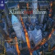 G.K.Englert:Der Klassik(ver)führer - Gustav Mahler, 4 CDs