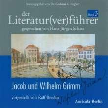 Der Literatur(ver)führer 03: Jacob und Wilhelm Grimm, CD