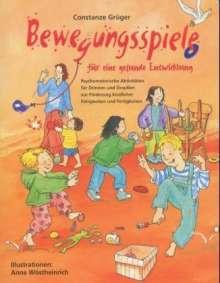 Constanze Grüger: Bewegungsspiele für eine gesunde Entwicklung, Buch