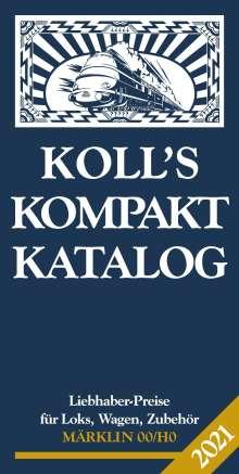 Joachim Koll: Koll's Kompaktkatalog Märklin 00/H0 2021, Buch