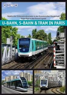 Groneck Christoph: U-Bahn, S-Bahn & Tram in Paris, Buch