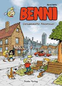 Bernd Natke: Benni: Gesammelte Abenteuer, Buch