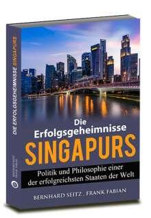 Bernhard Seitz: Die Erfolgsgeheimnisse Singapurs, Buch