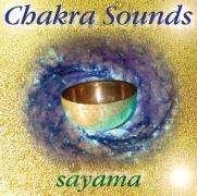 Sayama: Chakra-Sounds. CD, CD