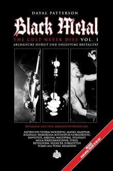 Dayal Patterson: Black Metal - The Cult Never Dies Vol. 1, Buch