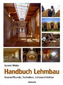 Gernot Minke: Handbuch Lehmbau, Buch