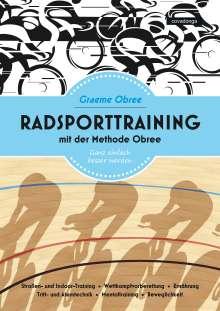 Graeme Obree: Radsporttraining mit der Methode Obree, Buch