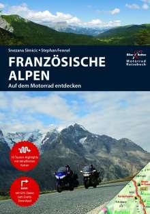 Stephan Fennel: Motorradreiseführer  Französische Alpen, Buch