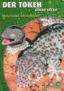 Wolfgang Grossmann: Der Tokeh, Buch